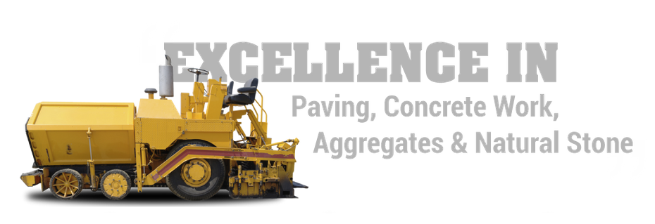 Excellence in Paving, Concrete Work, Aggregates & Natural Stone